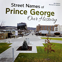 Streets of Prince George - Our History book